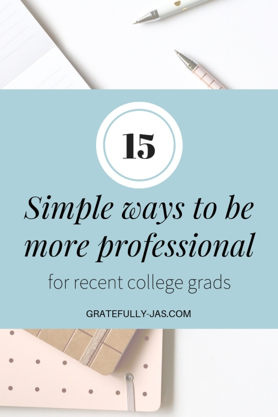 15 simple ways to be more professional