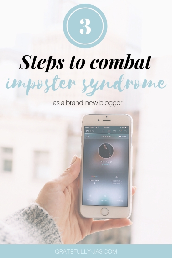 3 Steps to Combat Imposter Syndrome as a Blogger (2)