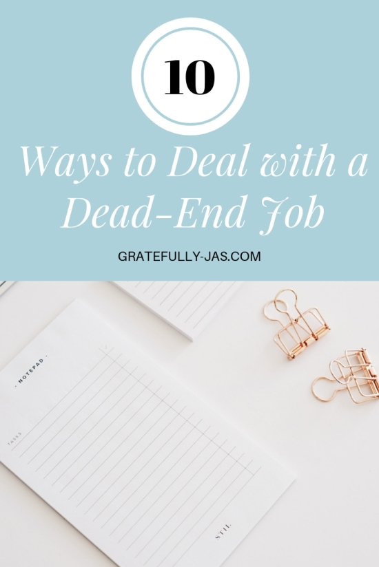 10 Ways to Deal with a Dead-End Job