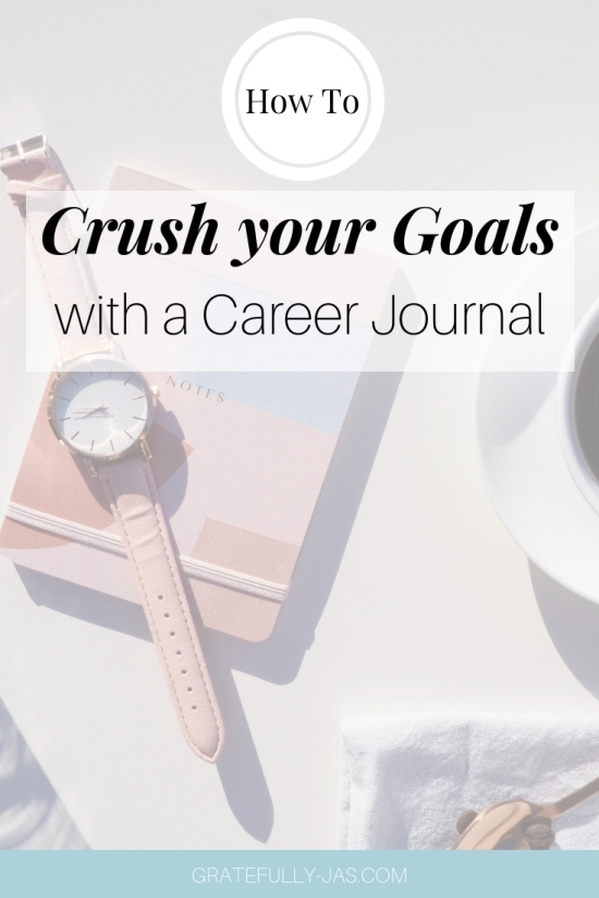 How to Crush Your Goals with a Career Journal